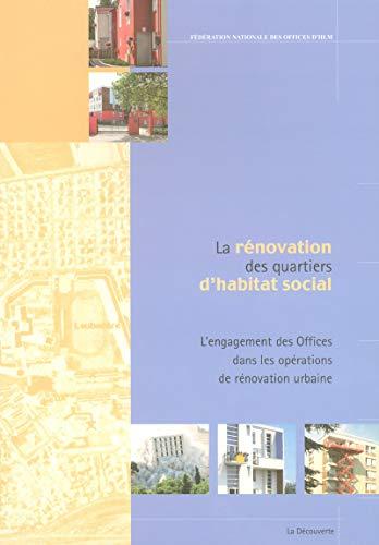 La rénovation des quartiers d'habitat social (French Edition): Fédération ...