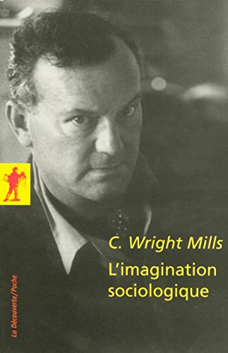 l'imagination sociologique (2707150223) by Charles Wright Mills