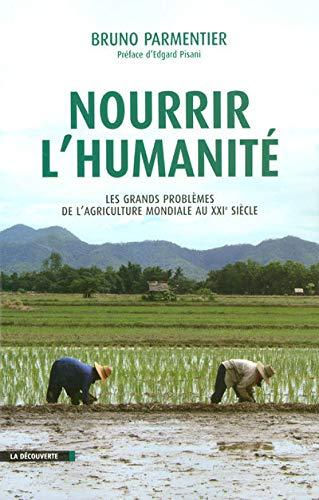 9782707150684: Nourrir l'humanité (French Edition)