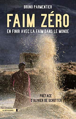 9782707150691: Faim zéro : En finir avec la faim dans le monde (Cahiers libres)
