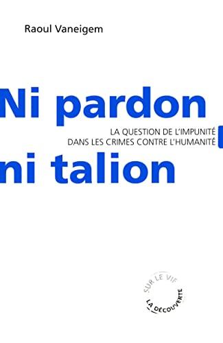 9782707151049: Ni pardon ni talion