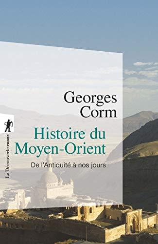Histoire du Moyen-Orient De l'Antiquite a nos jours: Georges Corm