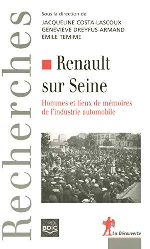 """""""renault sur seine ; hommes et lieux de mémoires de l'industrie automobile"""": ..."""