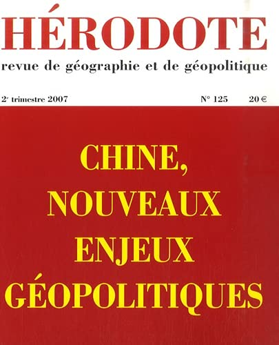 Herodote numero 125 - chine, nouveaux enjeux: Yves Lacoste; Thierry