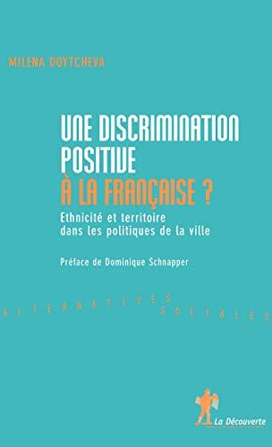 9782707152596: Une discrimination positive à la française ?