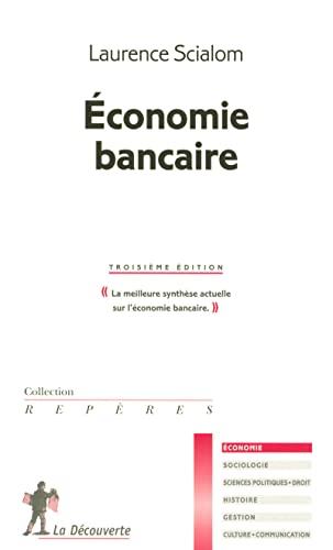 9782707152824: économie bancaire (3e édition)