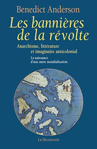"""""""les bannières de la révolte ; anarchisme, littérature et imaginaire ..."""