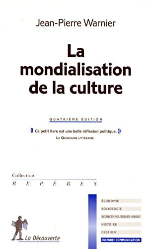 9782707153524: La mondialisation de la culture