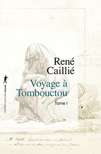 9782707153586: Voyage à Tombouctou : Tome 1 (La Découverte/Poche)