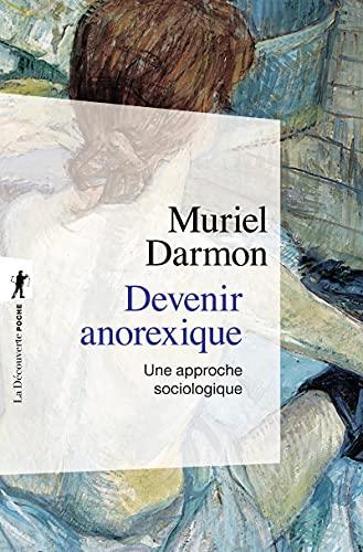 9782707153753: Devenir anorexique : Une approche sociologique