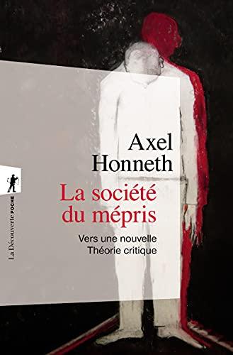 9782707153814: La société du mépris (French Edition)