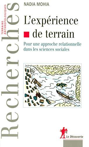 L'expérience de terrain (French Edition)