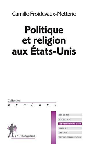 9782707153975: Politique et religion aux États-Unis
