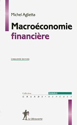 Macroéconomie financière: Aglietta, Michel