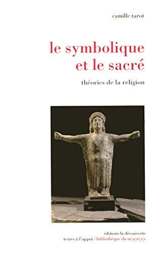 """""""le symbolique et le sacré ; théories de la religion"""" (2707154288) by Camille Tarot"""