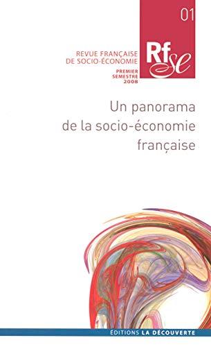 9782707154415: Revue française de socio-économie, N°1 ; Premier semestre : Un panorama de la socio-économie française