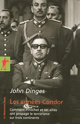 Les années Condor: Dinges, John
