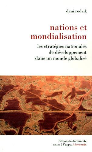 Nations et mondialisation: Rodrik, Dani