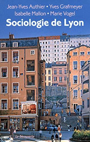 9782707156020: Sociologie de Lyon