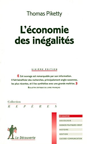 L'économie des inégalités (French Edition) (9782707156082) by Thomas Piketty