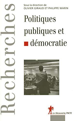 9782707156549: Politiques publiques et démocratie (Recherches)