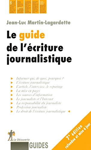 9782707156679: Le guide de l'écriture journalistique (French Edition)