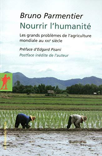 9782707157027: Nourrir l'humanité (French Edition)