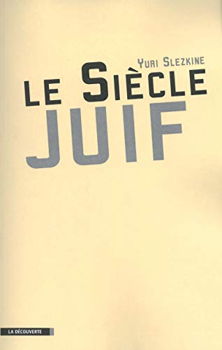 9782707157041: Le Siècle juif