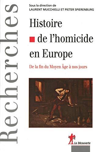 9782707157140: Histoire de l'homicide en Europe (French Edition)