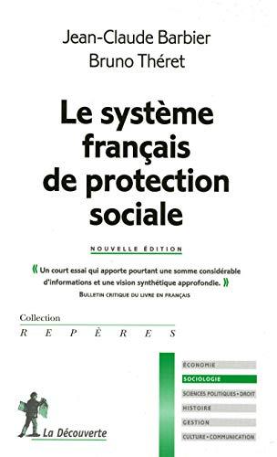 Le syst?me fran?ais de protection sociale: Barbier, Jean-Claude and