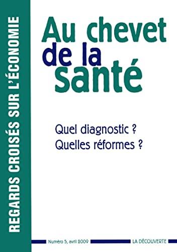 9782707157393: Au chevet de la santé : Quel diagnostic ? Quelles réformes ?