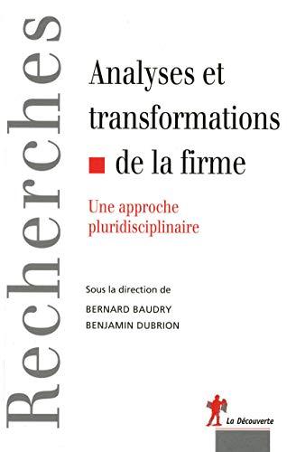 Analyses et transformations de la firme: Baudry, Bernard