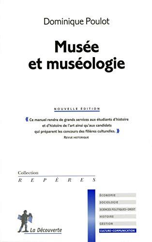 9782707158055: Musée et muséologie (Repères culture communication)