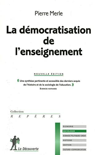 9782707158260: La démocratisation de l'enseignement