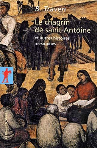 9782707159083: Le chagrin de saint Antoine et autres histoires mexicaines
