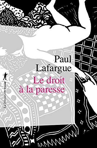 9782707159496: Le droit à la paresse (French Edition)