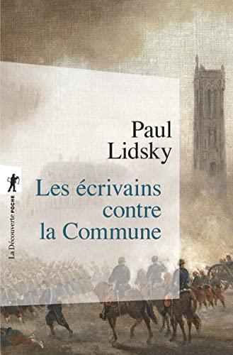 9782707164445: Les ecrivains contre la Commune