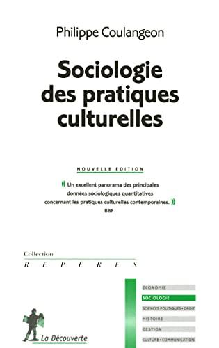 9782707164988: Sociologie des pratiques culturelles (French Edition)