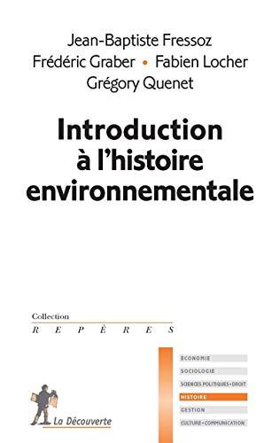 9782707165756: Introduction à l'histoire de l'environnement (Repères Histoire)
