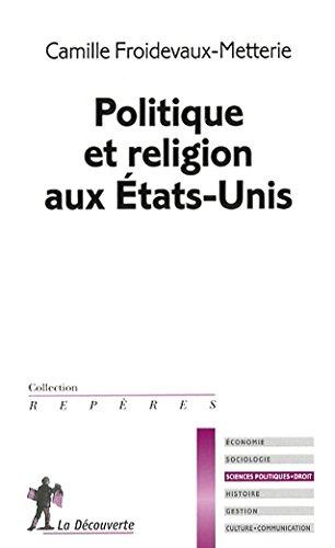 9782707165978: politique et religion aux Etats-Unis