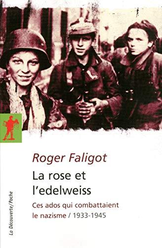 9782707166425: La rose et l'edelweiss