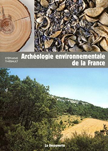 9782707166517: Arch�ologie environnementale de la France
