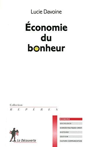 9782707167033: Economie du bonheur (Rep�res Economie)