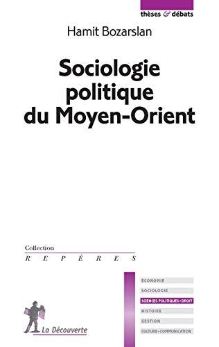 9782707167040: Sociologie politique du Moyen-Orient (French Edition)