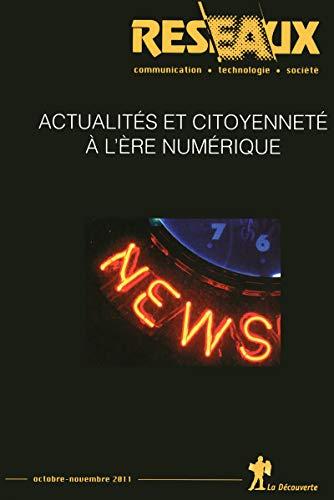 REVUE RESEAUX T.170; actualités et citoyenneté à l'ère numé...