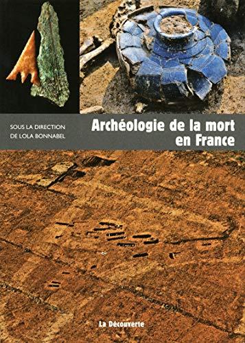 9782707171481: Arch�ologie de la mort en France