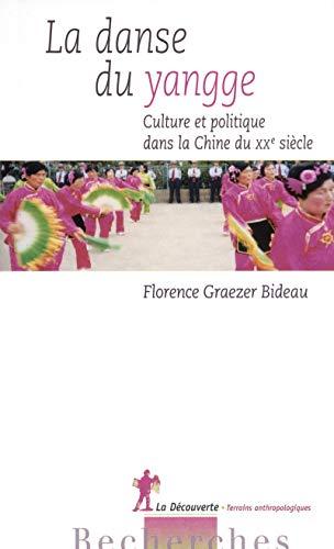 la danse du yangge: Florence Graezer Bideau