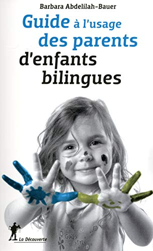 9782707173188: Guide à l'usage des parents d'enfants bilingues