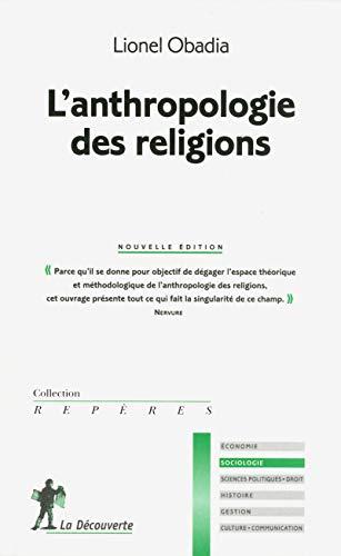 9782707173737: l'anthropologie des religions (n.ed.)