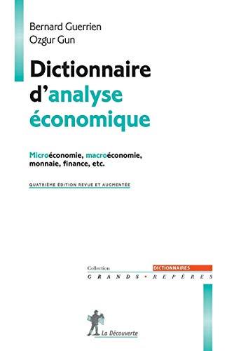 dictionnaire d'analyse economique: Bernard Guerrien